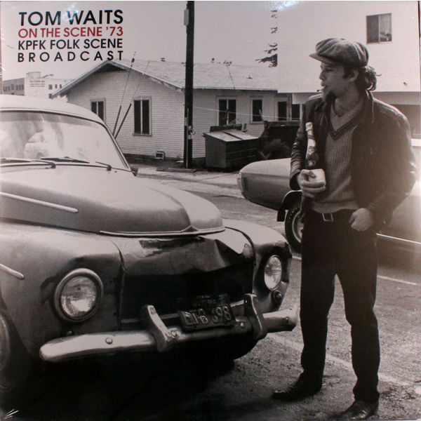 Tom Waits - On The Scene 73 Kpfk Folk Broadcast (2 LP)