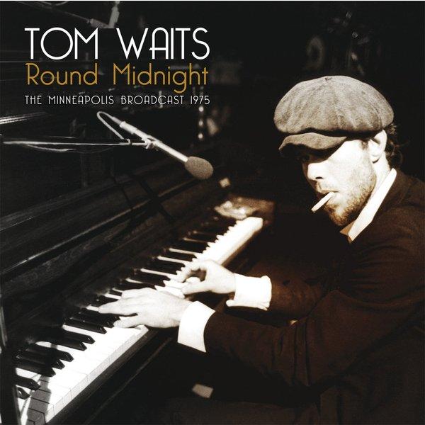 Tom Waits Tom Waits - Round Midnight - Minneapolis Broadcast 1975 (2 LP) цена