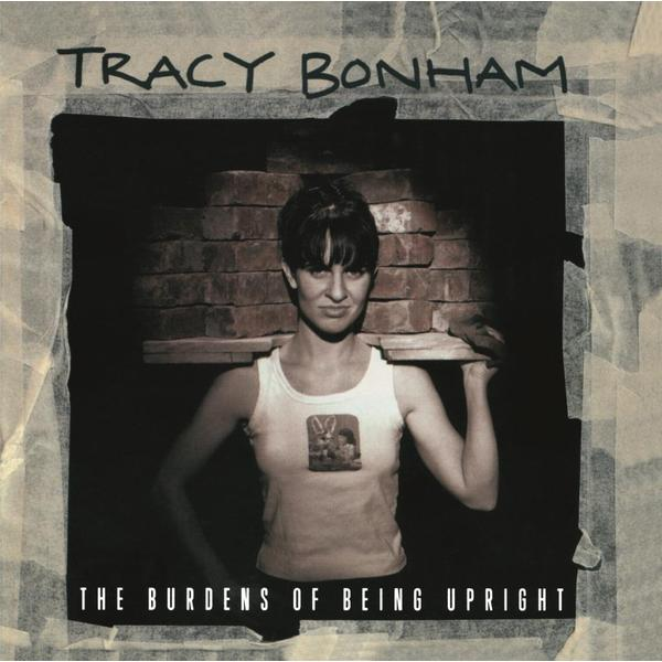 Tracy Bonham Tracy Bonham - Burdens Of Being Upright upright dg184bp
