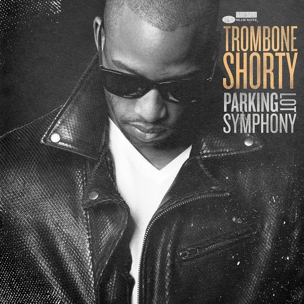 Trombone Shorty Trombone Shorty - Parking Lot Symphony 50pcs lot ba06