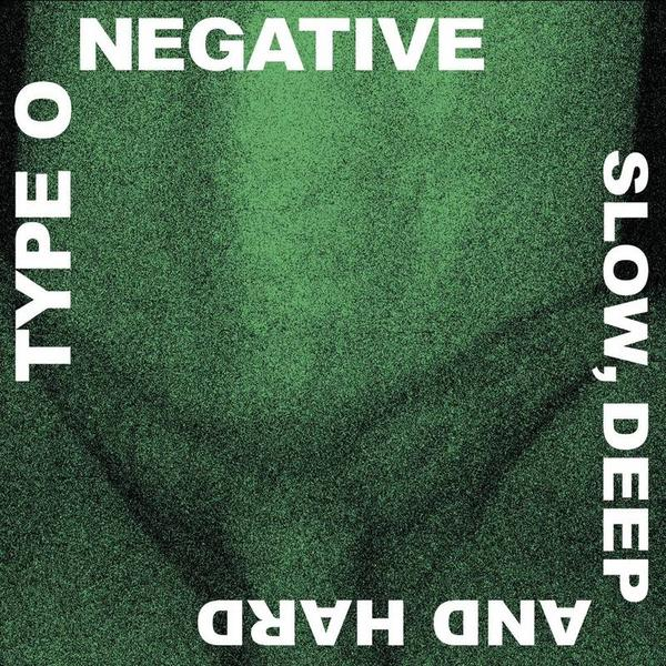 Type Onegative - Slow Deep And Hard (30th Anniversary) (limited, Colour, 2 LP)