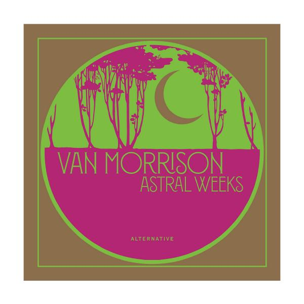 Van Morrison Van Morrison - Astral Weeks Alternative (10 ) van morrison köln
