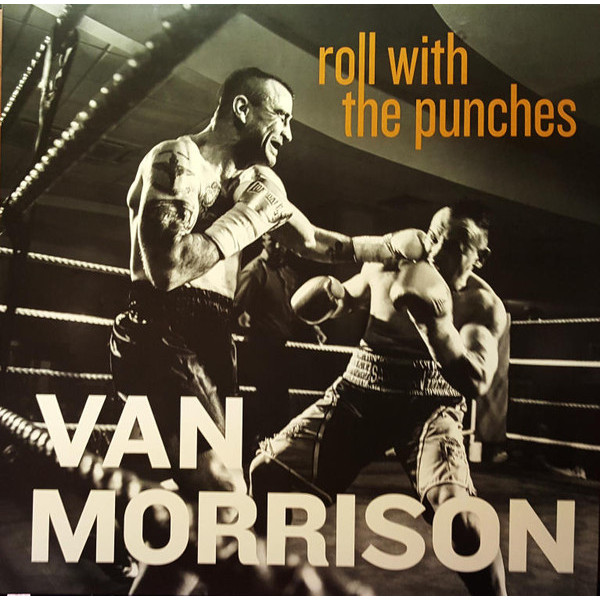 Van Morrison Van Morrison - Roll With The Punches (2 LP) chris van gorder the front line leader