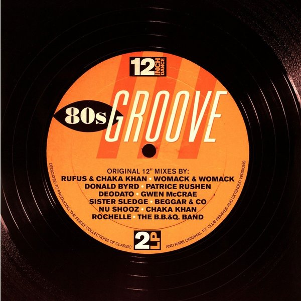 Various Artists Various Artists - 12 Inch Dance: 80s Groove (2 LP) various artists 80s disco stars live from moskau vol 1