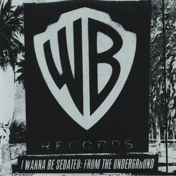 Various Artists - I Wanna Be Sedated: From The Underground (2 LP)
