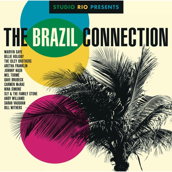 Various Artists Various Artists - The Brazil Connection various artists various artists the beat of brazil brazilian grooves from the warner vaults 2 lp