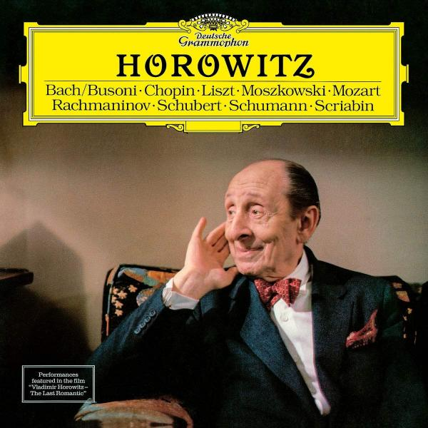 Vladimir Horowitz - The Last Romantic