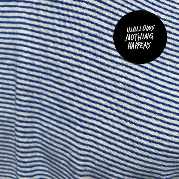 Wallows - Nothing Happens (уцененный Товар)