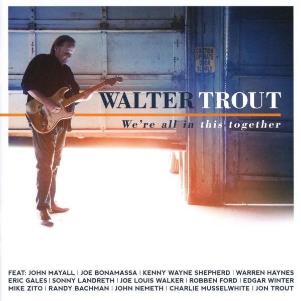 Walter Trout Walter Trout - We're All In This Together (2 LP) all united together