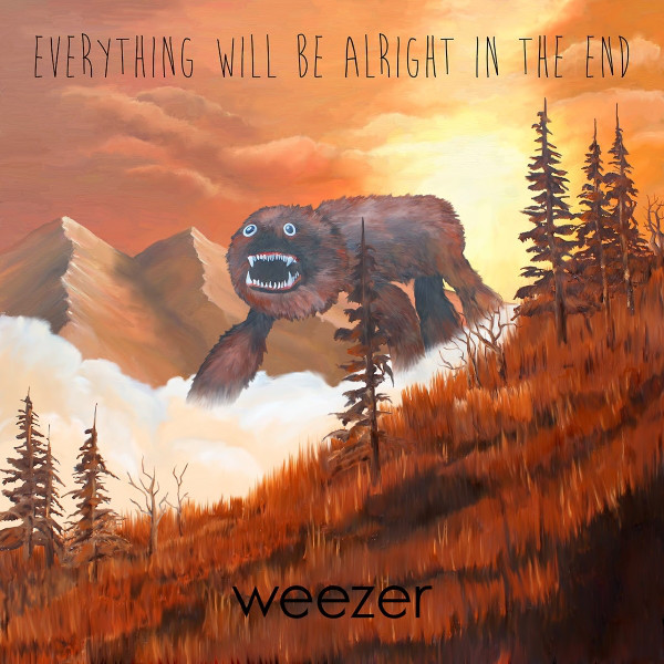 Weezer Weezer - Everything Will Be Alright In The End everything will be all right