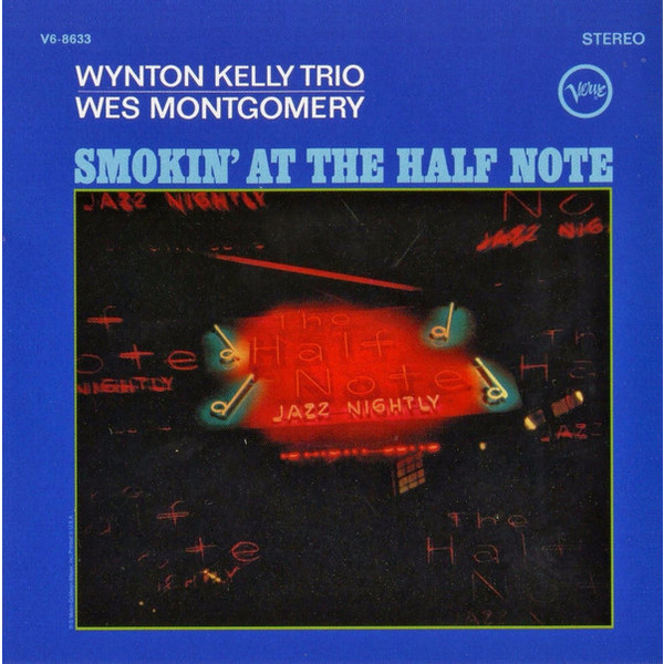 Wes Montgomery Wes Montgomery - Smokin' At The Half Note уэс монтгомери wes montgomery bumpin lp