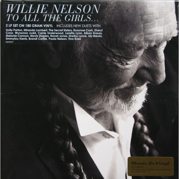 Willie Nelson Willie Nelson - To All The Girls… (2 Lp, 180 Gr) бетт мидлер bette midler it s the girls 2 lp