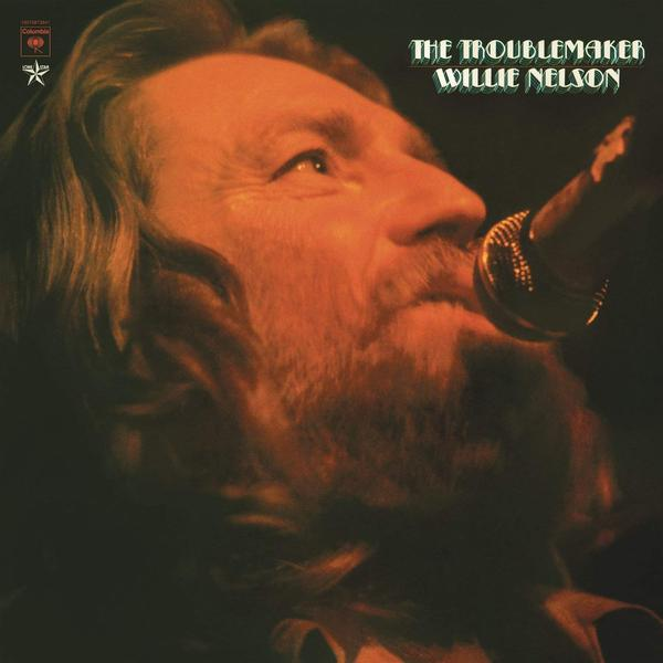 Willie Nelson Willie Nelson - The Troublemaker