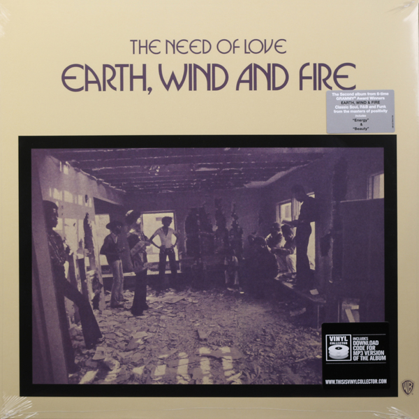 Earth, Wind Fire Earth, Wind Fire - The Need Of Love the o jays earth wind and fire билл уизерс dj reverend p shelter m f s b билли пол гарольд мелвин the blue notes тайрон дэвис the legacy of soul 2 lp