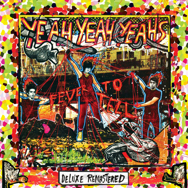 Yeah Yeah Yeahs Yeah Yeah Yeahs - Fever To Tell (2 LP) fever pitch