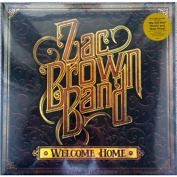 Zac Brown Band Zac Brown Band - Welcome Home