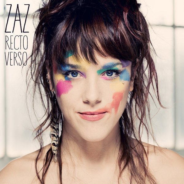 ZAZ ZAZ - Recto Verso (2 Lp, Colour) zaz – paris 2 lp