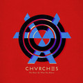 Виниловая пластинка CHVRCHES - THE BONES OF WHAT YOU BELIEVE