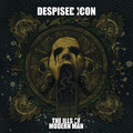 Виниловая пластинка DESPISED ICON - THE ILLS OF MODERN MAN (LP+CD)