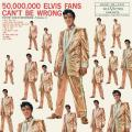 Виниловая пластинка ELVIS PRESLEY - 50 MILLION ELVIS FANS CAN'T BE WRONG