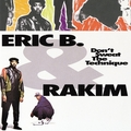 Виниловая пластинка ERIC B & RAKIM - DON'T SWEAT THE TECHNIQUE (2 LP)