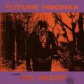 Виниловая пластинка FUTURE - FUTURE HNDRXX PRESENTS: THE WIZRD (2 LP)