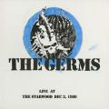 Виниловая пластинка GERMS - LIVE AT THE STARWOOD DEC. 3, 1980 (2 LP, 180 GR, COLOUR)