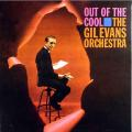 Виниловая пластинка GIL EVANS - OUT OF THE COOL