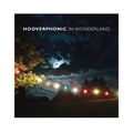 "HOOVERPHONIC - IN WONDERLAND (5 x 7"")"
