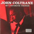 Виниловая пластинка JOHN COLTRANE - MY FAVOURITE THINGS (2 LP, 180 GR)