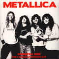 Виниловая пластинка METALLICA - WINNIPEG 1986 - CANADIAN BROADCAST (2 LP)