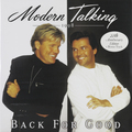 Виниловая пластинка MODERN TALKING - BACK FOR GOOD (20 ANNIVERSARY) (2 LP, 180 GR)