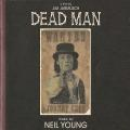 Виниловая пластинка NEIL YOUNG - DEAD MAN: A FILM BY JIM JARMUS (2 LP)