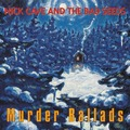 Виниловая пластинка NICK CAVE & THE BAD SEEDS - MURDER BALLADS (2 LP)