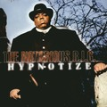 Виниловая пластинка NOTORIOUS B.I.G. - HYPNOTIZE (20TH ANNIVERSARY)