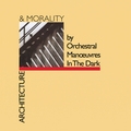 Виниловая пластинка ORCHESTRAL MANOEUVRES IN THE DARK - ARCHITECTURE & MORALITY