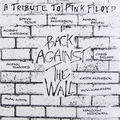 Виниловая пластинка PINK FLOYD TRIBUTE - BACK AGAINST THE WALL (2 LP)
