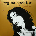 Виниловая пластинка REGINA SPEKTOR - BEGIN TO HOPE: 10TH ANNIVERSARY EDITION (2 LP)