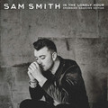 Виниловая пластинка SAM SMITH - IN THE LONELY HOUR - DELUXE (2 LP)