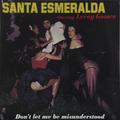 Виниловая пластинка SANTA ESMERALDA - DON'T LET ME BE MISUNDERSTOOD