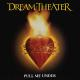 Виниловая пластинка DREAM THEATER - PULL ME UNDER (LIMITED, COLOUR, 45 RPM)