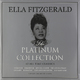 Виниловая пластинка ELLA FITZGERALD - PLATINUM COLLECTION (3 LP, COLOUR)
