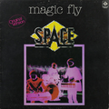 SPACE - MAGIC FLY (UK ORIGINAL 1ST PRESS) (винтаж)