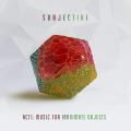 Виниловая пластинка SUBJECTIVE - ACT ONE - MUSIC FOR INANIMATE OBJECTS (2 LP, 180 GR)