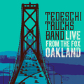 Виниловая пластинка TEDESCHI TRUCKS BAND - LIVE FROM THE FOX OAKLAND (3 LP)