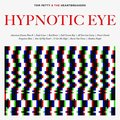 Виниловая пластинка TOM PETTY & HEARTBREAKERS - HYPNOTIC EYE (2 LP, 180 GR)