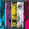 Виниловая пластинка TOM PETTY & HEARTBREAKERS - LET ME UP (I'VE HAD ENOUGH)