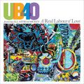 UB40 - A REAL LABOUR OF LOVE (2 LP)