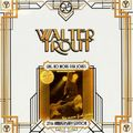 Виниловая пластинка WALTER TROUT - LIVE, NO MORE FISH JOKES - 25TH ANNIVERSARY (2 LP)
