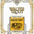 Виниловая пластинка WALTER TROUT - UNSPOILED BY PROGRESS - 25TH ANNIVERSARY (2 LP)